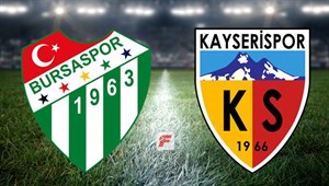 Bursaspor - Kayserispor (CANLI)