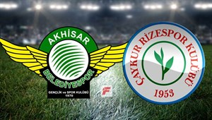 Akhisarspor - Çaykur Rizespor maçı hangi kanalda, saat kaçta?